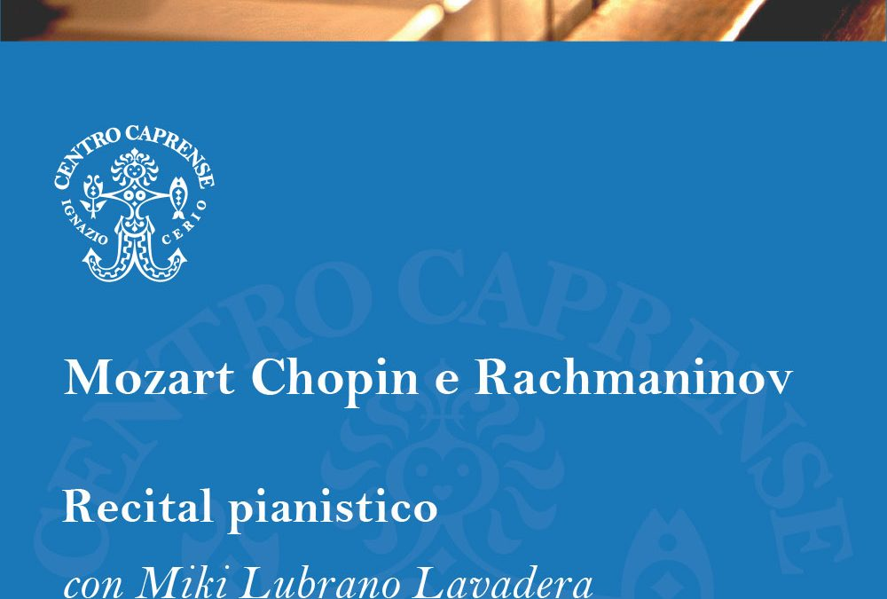 Mozart, Chopin e Rachmaninov, lunedì 20 agosto alle 19:00