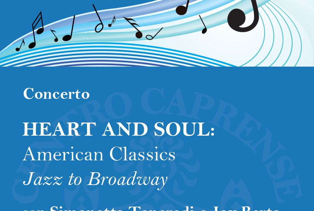 HEART AND SOUL: American Classics Jazz to Broadway, mercoledì 12 settembre alle 18:30