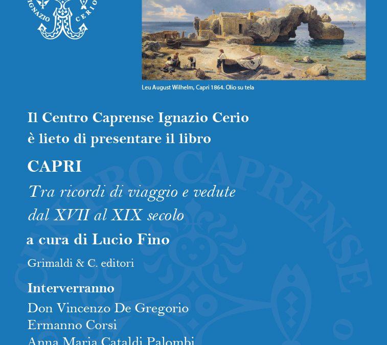 CAPRI, Tra ricordi di viaggio e vedute dal XVII al XIX secolo, 20 luglio 2019