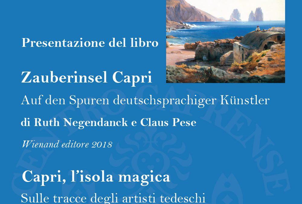 Zauberinsel Capri Auf den Spuren deutschsprachiger Künstler, presentazione il 5 maggio