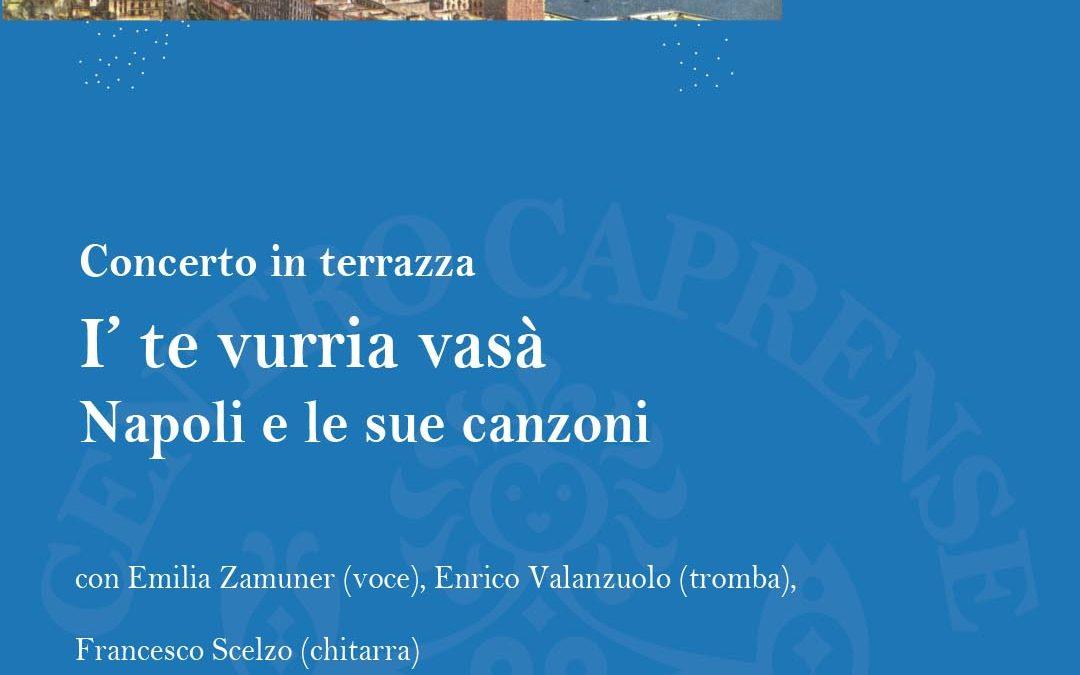 Concerto I' te vurria vasà, Napoli e le sue canzoni, sabato 18 luglio 2020